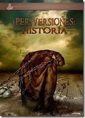 (Per)versión Historia