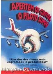 Apertem os Cintos...o Piloto Sumiu!!!-Airplane