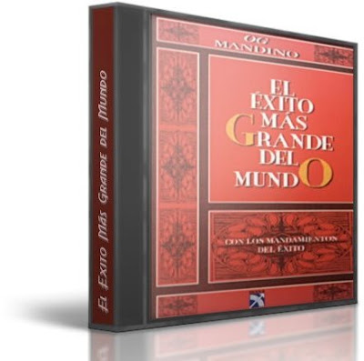 """EL ÉXITO MÁS GRANDE DEL MUNDO, Og Mandino [ Audiolibro ] – Los """"Mandamientos del Éxito"""": el oro de la sabiduría que lo transformará en quien desea convertirse."""