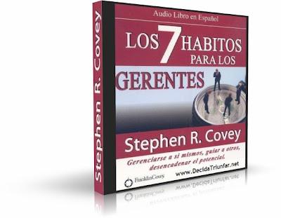 LOS SIETE HABITOS PARA LOS GERENTES, Stephen Covey [ AudioLibro ] – Gerenciarse a sí mismos, guiar a otros, desencadenar el potencial