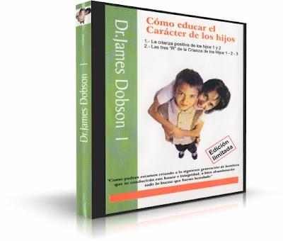 CÓMO EDUCAR EL CARÁCTER DE LOS HIJOS, Dr. James Dobson [ Audiolibro ] – Enfoque en la Familia: Cómo criar positivamente a la siguiente generación.