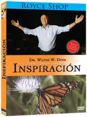 TU ÚLTIMA LLAMADA PARA LA INSPIRACIÓN, Wayne W. Dyer
