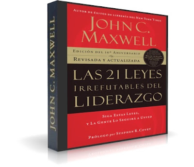 LAS 21 LEYES IRREFUTABLES DEL LIDERAZGO, John C. Maxwell [ Audiolibro ] – Siga estas leyes y la gente lo seguirá a usted.