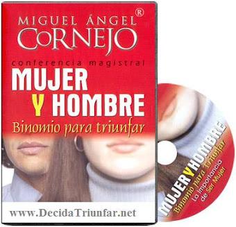 MUJER Y HOMBRE, BINOMIO PARA TRIUNFAR, Miguel Angel Cornejo [ Video + Audiolibro ] – Las diferencias que enriquecen la grandeza de la creación