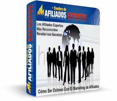 CUMBRE DE AFILIADOS EXPERTOS [ Curso en Audio y Video ] – Cómo Ser Exitoso Con El Marketing de Afiliados.