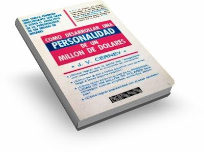 CÓMO DESARROLLAR UNA PERSONALIDAD DE UN MILLÓN DE DÓLARES [ Libro ] – El poder de atraer e interesar a otras personas, e influir en ellas