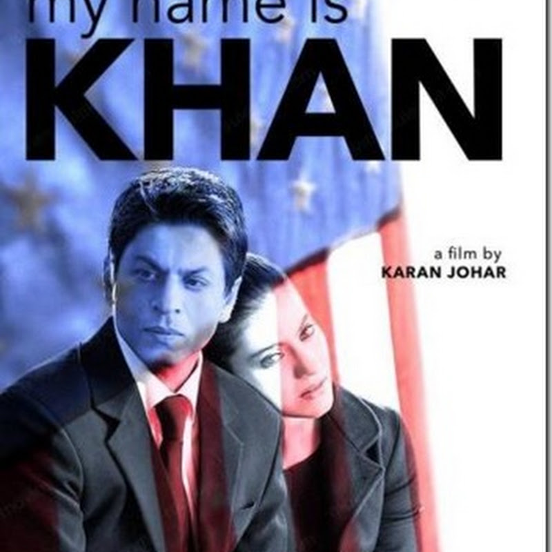 'My Name Is Khan' in German and Turkish