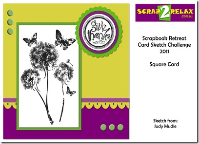 Scrap2Relax Retreat Sketch Card 2011 - Square Card