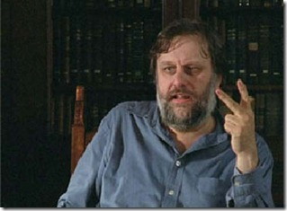 Behold! Slajov Žižek, the only man on earth who touches his nose more than I touch mine.