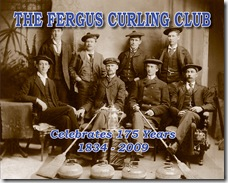 The Fergus Curling Club Celebrates 175 Years 1834-2009 Front Cover
