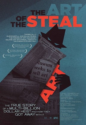 art_of_the_steal_movie_poster_film_ifc