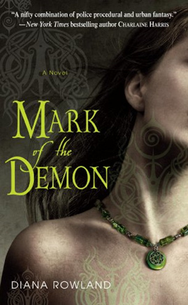 Review: Mark of The Demon by Diana Rowland