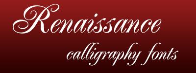 renaissance calligraphy fonts