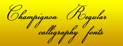champignon regular calligraphy Fonts