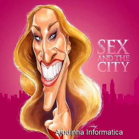 humor-- ajudinha informatica-caricatura sex and city