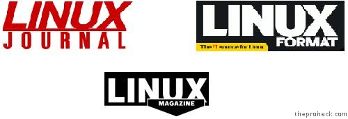 Linux Journal/ Linux Format / Linux Magazine
