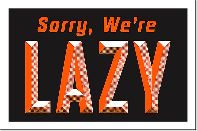 sorry we are lazy