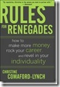 978-0071489751 Rules for Renegades lg_thumb[1]