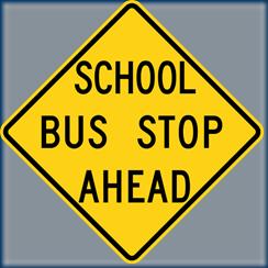 School_Bus_Stop_Ahead