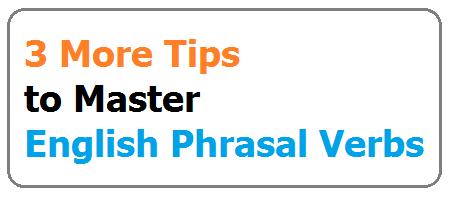 Phrasal Verbs 3
