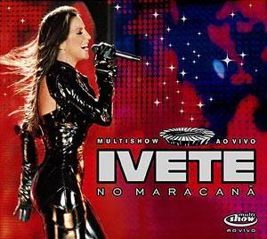 Download   Ivete Sangalo   Ao Vivo no Maracanã | músicas