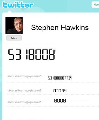 Stephen Hawkins' twitter, reading 8008135 and 00734