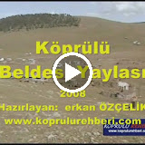 Kprl Yaylas Videolar iin tkla