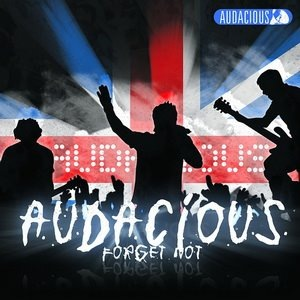 Audacious - Forget Not (2007)