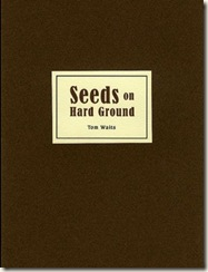 waits-seeds-on-hard-ground1