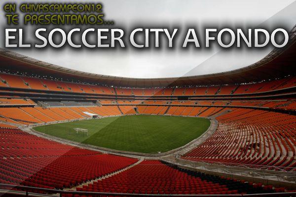 Soccer City a fondo