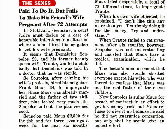 News from Germany: Paid to do it, but fails to make his friend's wife pregnant after 72 attempts... Shocking!!!