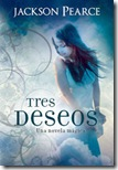 tres-deseos_jackson-pearce_libro-MONL008