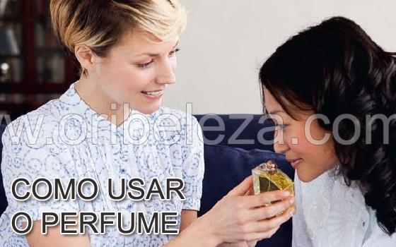 Saiba como escolher e usar o seu Perfume