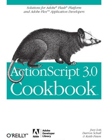 Actionscript 3.0 Cookbook Solutions For Adobe Flash