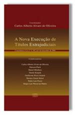Livro - A Nova Execução de Títulos Extrajudiciais.