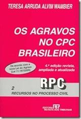 Os Agravos no CPC Brasileiro. Livro de Teresa Arruda Alvim Wambier.