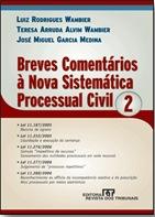 Livro. Breves Comentários à Nova Sistemática Processual Civil.