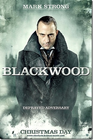 Mark%20Strong%20as%20Blackwood%20-%20Sherlock%20Holmes%20movie%20poster