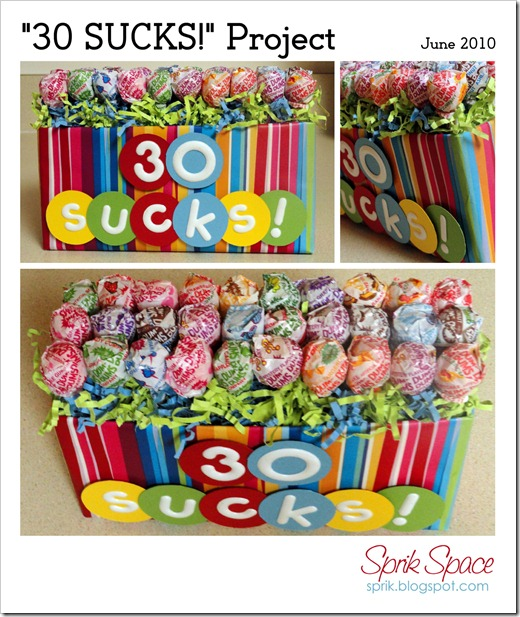 "Sprik Space: ""30 SUCKS!"" Project - Birthday Gift Idea"
