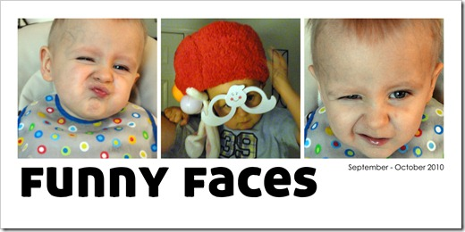 Funny Faces - Sept-Oct 2010