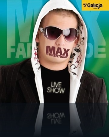 Max_Farenthide_Live_Show