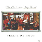 The Christmas Jug Band - Tree-Side Hoot (1991)