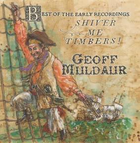 Geoff Muldaur - Shiver Me Timbers!