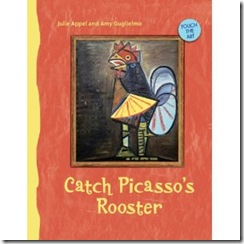 catch Picasso's Rooster