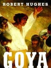Book Cover: Goya by Robert Hughes