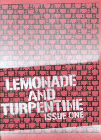 Lemonade and Turpentine