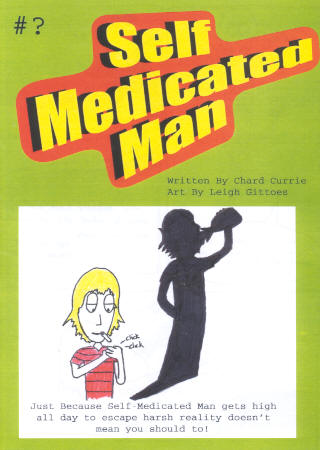 Self Medicated Man