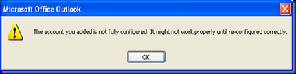09-03-13 Outlook Error - Account not fully configured