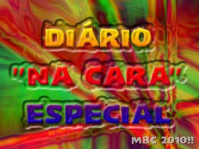 DIÁRIO NA CARA ESPECIAL