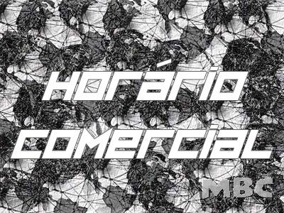 HORÁRIO COMERCIAL